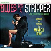 Blues for a Stripper by Mundell Lowe