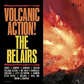 Volcanic Action by The Belairs
