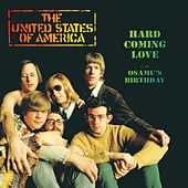 Hard Coming Love / Osamu's Birthday de The United States of America
