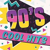 90's Cool Hits by Various Artists