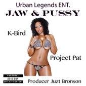 Jaw & Pussy de Project Pat