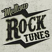 Mellow Rock Tunes de Various Artists