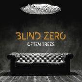 Often Trees by Blind Zero