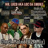 Check Mated by Mr. Loco