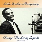 Chicago: The Living Legends (Remastered 2017) by Little Brother Montgomery