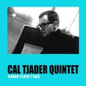 Tjader Plays T'Jazz de Cal Tjader