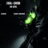 The Devil de Trial and Error