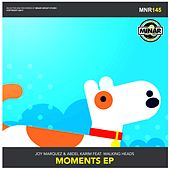 Moments EP (feat. Walking Heads) - Single by Joy Marquez
