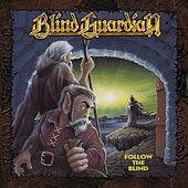 Follow the Blind (Remastered 2017) by Blind Guardian