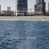 Can I Call You Home di Roger Argemí