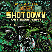 Shot Down on Safari von Bad Company UK
