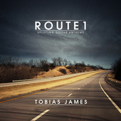 Route 1: Uplifting Guitar Anthems by Tobias James