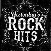 Yesterday's Rock Hits by Various Artists