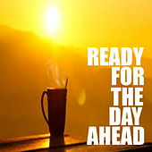 Ready For The Day Ahead de Various Artists