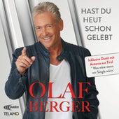 Hast du heut schon gelebt de Olaf Berger
