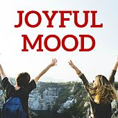 Joyful Mood by Various Artists