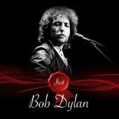 Just - Bob Dylan von Bob Dylan