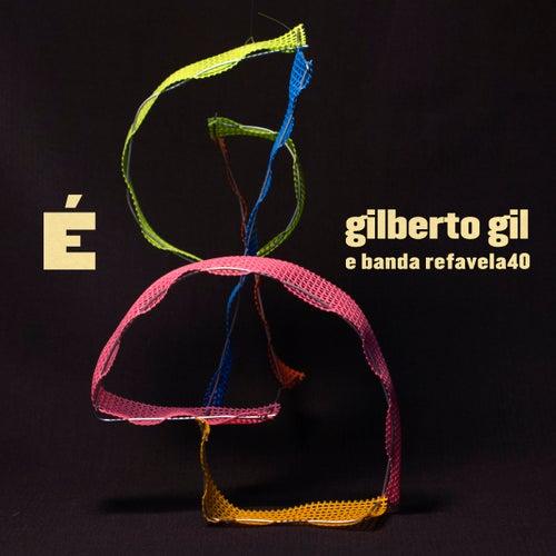 É by Gilberto Gil