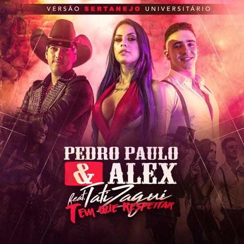 Tem Que Respeitar (Versão Sertanejo Universitário) de Pedro Paulo & Alex