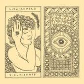 O Ouvidente de Luiz Romero