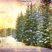 The Greatest Christmas Tracks von Nat King Cole