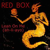 Lean on Me (2017 Re-Record) by Red Box