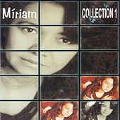 Collection, Vol. 1 by Miriam