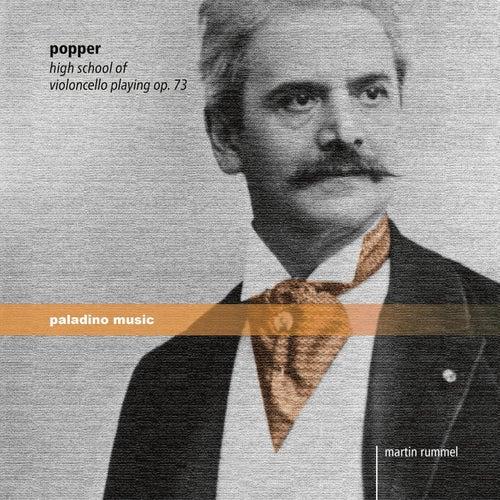 Popper: High School of Cello Playing, Op. 73 by Martin Rummel