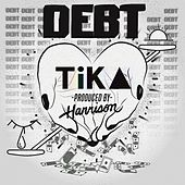 Debt by Tika