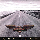 Any Road by Randy Bachman