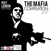 The Mafia Compilation 2017 - EP de Various Artists