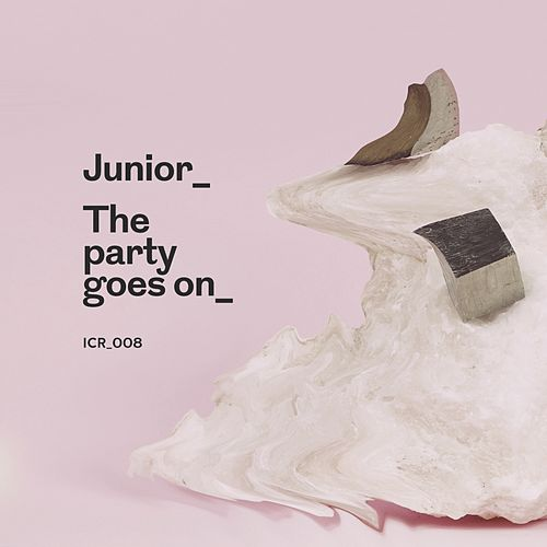 The Party Goes On by Junior