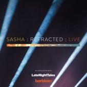 Refracted (Live) by Sasha