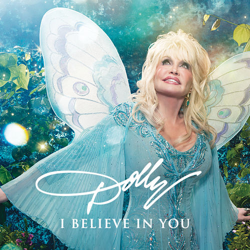 I Believe in You by Dolly Parton