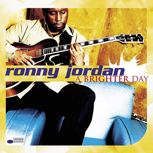 A Brighter Day by Ronny Jordan