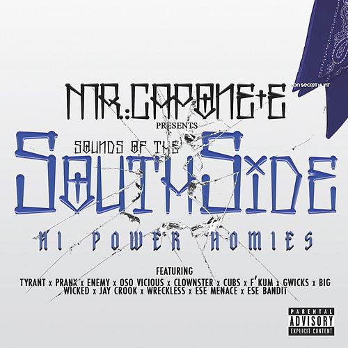 Sounds of the Southside de Mr. Capone-E