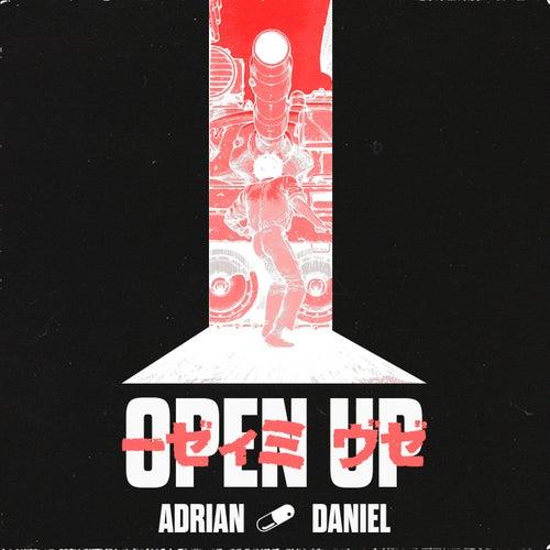 Open Up by Adrian Daniel
