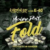 Money Don't Fold (feat. E-40) von Karizmakaze