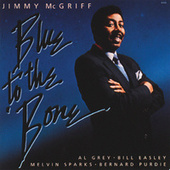 Blue To The 'Bone de Jimmy McGriff