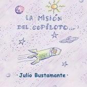 La Misión del Copiloto by Julio Bustamante