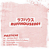 RUFFHOUSE001 by Pastiche