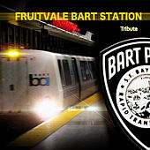Fruitvale Bart Station Tribute by Various Artists