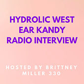 Ear Candy Interview by Hidrolic West