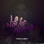 La Noche Está Buena by Ateriko