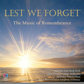 Lest We Forget: The Music Of Remembrance by Various Artists