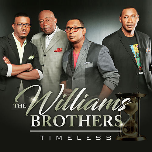 Timeless by The Williams Brothers