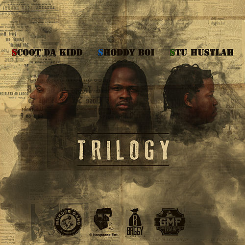 Trilogy by Stu Hustlah