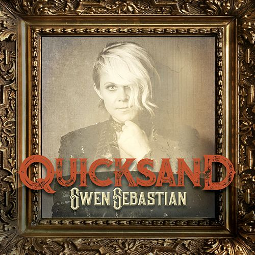Quicksand by Gwen Sebastian