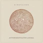 Autodomesticated Animal von Birdtalker