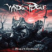 Blood Of My Enemy by Winds Of Plague